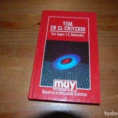 Libros de segunda mano de Ciencias: VIDA EN EL UNIVERSO. CARL SAGAN / I. S. SHKLOVSKI. BIBLIOTECA MUY INTERESANTE Nº 99. Lote 129409275
