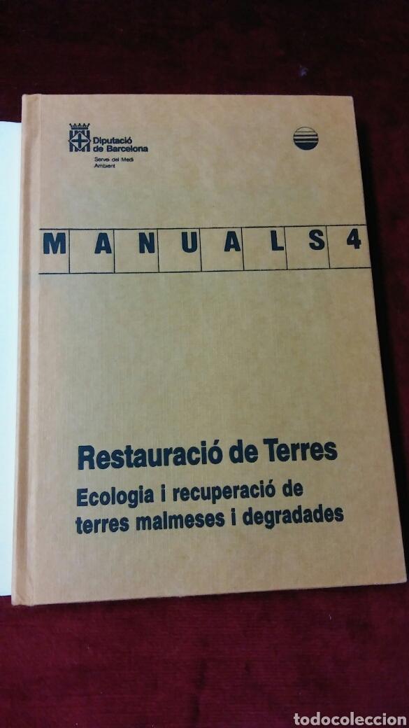 Libros de segunda mano: Manuals 4 Restauració de Terres Ecologia i recuperació de terres malmeses i degradables - Foto 3 - 129440855