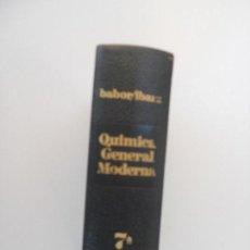 Libros de segunda mano de Ciencias: QUIMICA GENERAL MODERNA BABOR/ IBARZ EDITORIAL MARIN 1970. Lote 129546723