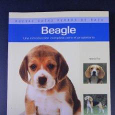 Libros de segunda mano: BEAGLE, (NUEVAS GUÍAS PERROS DE RAZA), HISPANO EUROPEA 2010. Lote 53301535