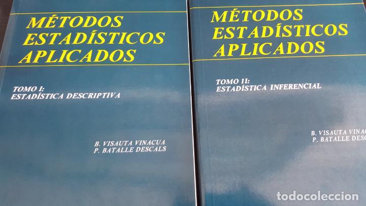 MÉTODOS ESTADÍSTICOS APLICADOS 2 TOMOS: 1 ESTADÍSTICA DESCRIPTIVA ESTADÍSTICA INFERENCIAL (Libros de Segunda Mano - Ciencias, Manuales y Oficios - Física, Química y Matemáticas)