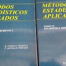 Libros de segunda mano de Ciencias: MÉTODOS ESTADÍSTICOS APLICADOS 2 TOMOS: 1 ESTADÍSTICA DESCRIPTIVA ESTADÍSTICA INFERENCIAL. Lote 129596143