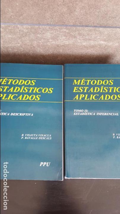 Libros de segunda mano de Ciencias: MÉTODOS ESTADÍSTICOS APLICADOS 2 TOMOS: 1 ESTADÍSTICA DESCRIPTIVA ESTADÍSTICA INFERENCIAL - Foto 2 - 129596143
