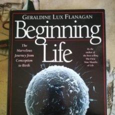Libros de segunda mano: BEGINNING LIFE - GERALDINE LUX FLANAGAN - 1996 - EN INGLÉS. Lote 129626663