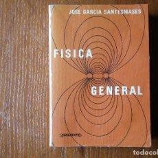 Libros de segunda mano de Ciencias: LIBRO FISICA GENERAL PARANINFO SANTESMASES. Lote 129687343