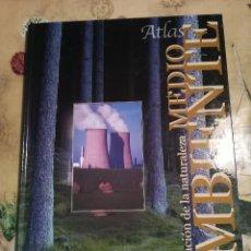 Libros de segunda mano: ATLAS MEDIO AMBIENTE - PRESERVACIÓN DE LA NATURALEZA - AUPPER. Lote 129738275
