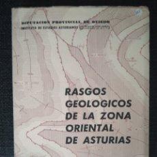 Libros de segunda mano: RASGOS GEOLÓGICOS DE LA ZONA ORIENTAL DE ASTURIAS.. Lote 114702707