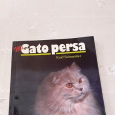 Libros de segunda mano: MI GATO PERSA - EARL SCHNEIDER - 1995. Lote 130633998