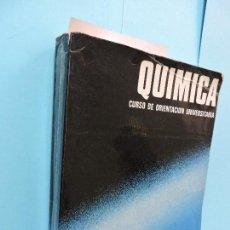 Libros de segunda mano de Ciencias: QUÍMICA. CURSO DE ORIENTACIÓN UNIVERSITARIA. ED. BRUÑO. . Lote 130765052