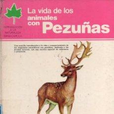 Libros de segunda mano: ROGER HAMILTON : LA VIDA DE LOS ANIMALES CON PEZUÑAS (ESPASA CALPE, 1978). Lote 130836652