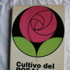 Libros de segunda mano: CULTIVO DEL ROSAL EN INVERNADERO. Lote 130973288