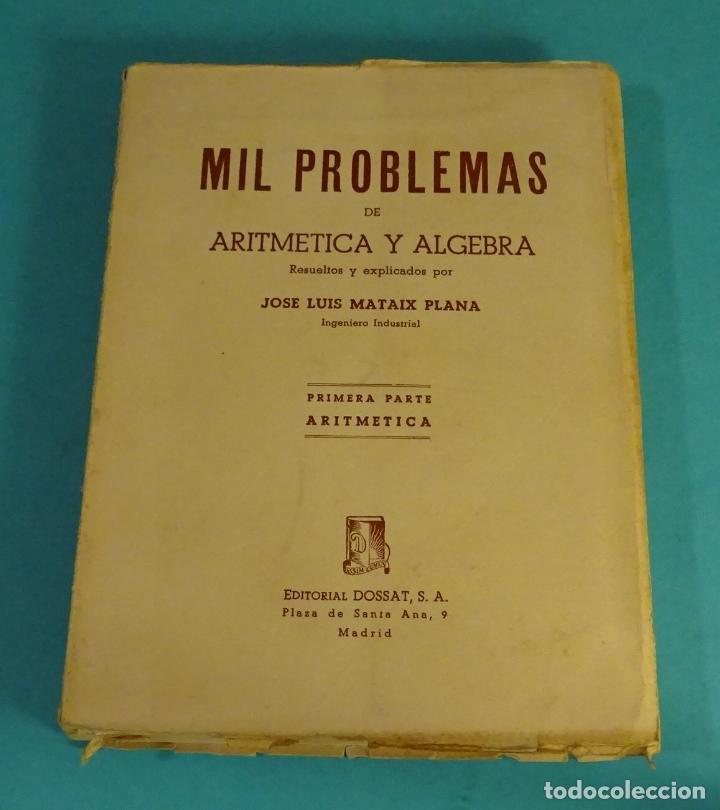 PRIMERA PARTE: ARITMÉTICA (500 PROBLEMAS). RESUELTOS Y EXPLICADOS POR JOSÉ LUIS MATAIX PLANA (Libros de Segunda Mano - Ciencias, Manuales y Oficios - Física, Química y Matemáticas)