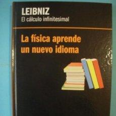 Libros de segunda mano de Ciencias: LEIBNIZ - EL CALCULO INFINITESIMAL - RBA 2013 1ª EDICION (TAPA DURA, COMO NUEVO). Lote 131052492