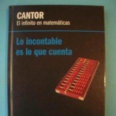 Libros de segunda mano de Ciencias: CANTOR - EL INFINITO EN MATEMATICAS - RBA, 2013, 1ª EDICION (TAPA DURA, COMO NUEVO). Lote 131056084