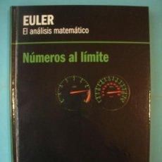 Libros de segunda mano de Ciencias: EULER - EL ANALISIS MATEMATICO - NUMEROS AL LIMITE - RBA, 2012, 1ª EDICION (TAPA DURA, COMO NUEVO). Lote 131057352