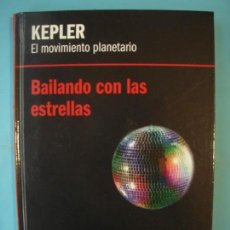 Libros de segunda mano de Ciencias: KEPLER - EL MOVIMIENTO PLANETARIO - RBA, 2012, 1ª EDICION (TAPA DURA, COMO NUEVO). Lote 131058040