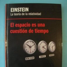 Libros de segunda mano de Ciencias: EINSTEIN - LA TEORIA DE LA RELATIVIDAD - RBA, 2012, 1ª EDICION (TAPA DURA, COMO NUEVO). Lote 131058408