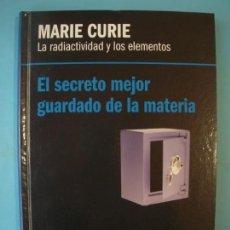 Libros de segunda mano de Ciencias: MARIE CURIE - LA RADIACTIVIDAD Y LOS ELEMENTOS - RBA, 2012, 1ª EDICION (TAPA DURA, COMO NUEVO). Lote 131058624