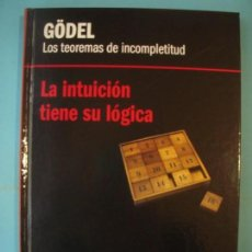 Libros de segunda mano de Ciencias: GODEL - LOS TEOREMAS DE INCOMPLETITUD - RBA, 2012, 1ª EDICION (TAPA DURA, COMO NUEVO). Lote 131059680