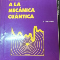 Second hand books of Sciences - introduccion a la mecanica cuantica -gillespie-129pg - 131093568
