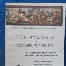 Libros de segunda mano de Ciencias: TECNOLOGIA DE COMBUSTIBLES. Lote 131152408