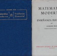 Libros de segunda mano de Ciencias: MATEMATICA MODERNA - ENSEÑANZA ELEMENTAL - LUCIENNE FÉLIX - MADRID 1963. Lote 131180548