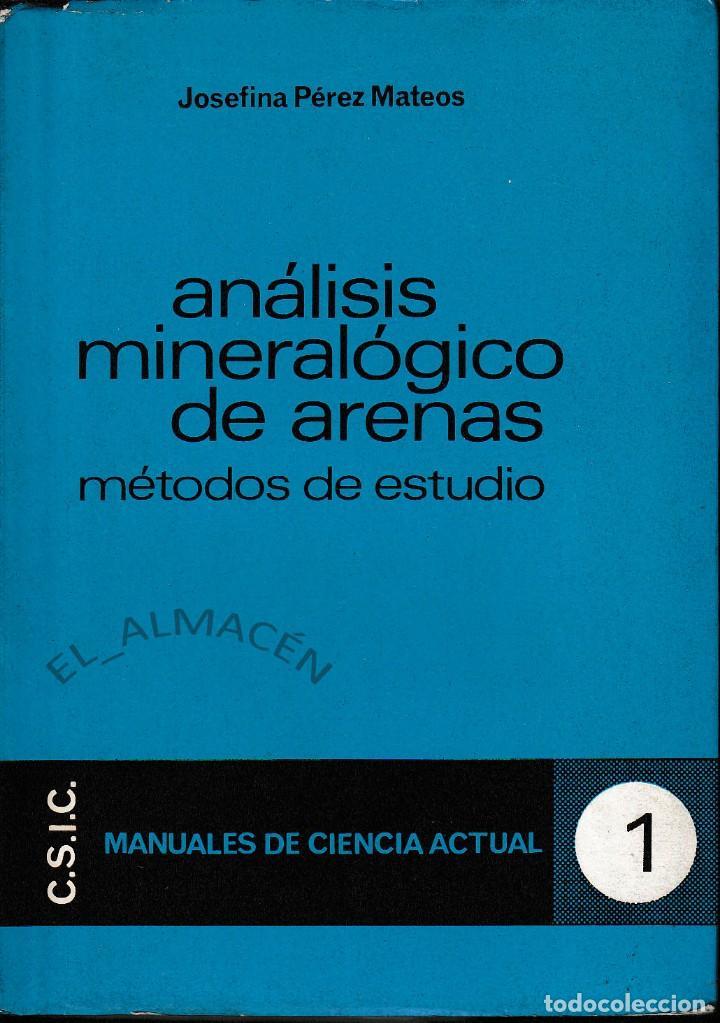 ANÁLISIS MINERALÓGICO DE ARENAS. MÉTODOS DE ESTUDIO (PÉREZ MATEOS 1965) SIN USAR (Libros de Segunda Mano - Ciencias, Manuales y Oficios - Paleontología y Geología)