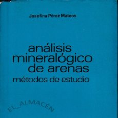 Libros de segunda mano: ANÁLISIS MINERALÓGICO DE ARENAS. MÉTODOS DE ESTUDIO (PÉREZ MATEOS 1965) SIN USAR. Lote 131332654