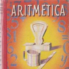 Libros de segunda mano de Ciencias: ARITMETICA - SEGUNDO GRADO - EDITORIAL LUIS VIVES 1949. Lote 131357298