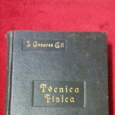 Libros de segunda mano de Ciencias: TRATADO DE TÉCNICA FÍSICA. Lote 131368947