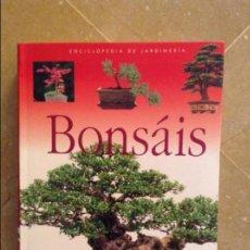 Libros de segunda mano: BONSÁIS. EL ARTE DEL BONSÁI (EDITORIAL SUSAETA). Lote 131621558