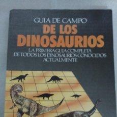 Libros de segunda mano: DAVID LAMBERT: GUIA DE CAMPO DE LOS DINOSAURIOS. Lote 131755378