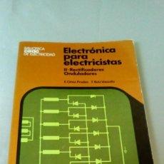 Livres d'occasion: ELECTRONICA PARA ELECTRICISTAS- II RECTIFICADORES ONDULADORES. Lote 131794166
