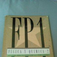 Libros de segunda mano de Ciencias: FISICA Y QUIMICA 2.- FP1. Lote 131795026