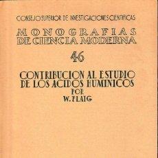 Libri di seconda mano: CONTRIBUCIÓN AL ESTUDIO DE LOS ÁCIDOS HUMÍNICOS (W, FLAIG 1955) SIN USAR. Lote 131811794