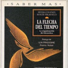 Libros de segunda mano de Ciencias: COVENEY / HIGHFIELD : LA FLECHA DEL TIEMPO (PLAZA JANÉS, 1992). Lote 132006174