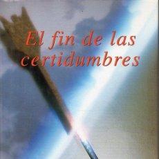 Libros de segunda mano de Ciencias: ILYA PRIGOGINE : EL FIN DE LAS CERTIDUMBRES (TAURUS, 1997). Lote 132006898