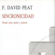 Libros de segunda mano de Ciencias: DAVID PEAT : SINCRONICIDAD (KAIRÓS, 1989). Lote 132008818