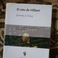 Libros de segunda mano de Ciencias: EL RETO DE HILBERT, DE JEREMY GRAY. MATEMATICAS. CRITICA, DRAKONTOS, 2003.. Lote 132161482