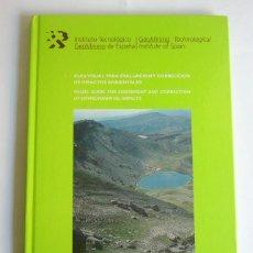 Libros de segunda mano: GUIA VISUAL PARA EVALUACION Y CORRECCION DE IMPACTOS AMBIENTALES - INSTITUTO TECNOLOGICO GEOMINERO . Lote 132189634