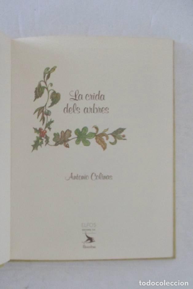 Libros de segunda mano: EL SECRET DE LES HERBES Y LA CRIDA DELS ARBRES - EDITORIAL ELFOS - Foto 7 - 132575190