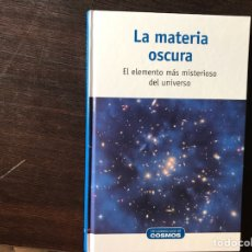 Second hand books of Sciences - La materia oscura - 132588226