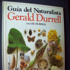 Libros de segunda mano: GUÍA DEL NATURALISTA, GERALD DURRELL. Lote 132609798