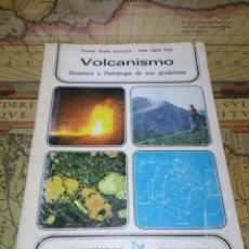 Libros de segunda mano: VOLCANISMO-DINAMICA Y PETROLOGIA DE SUS PRODUCTOS. Lote 132678910