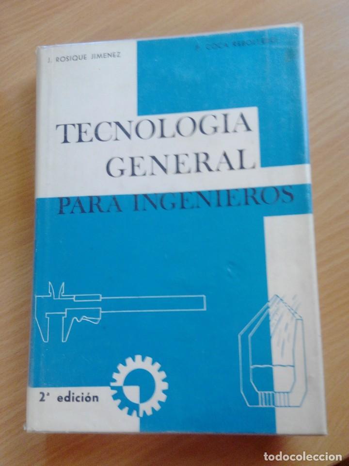 TECNOLOGIA GENERAL PARA INGENIEROS (Libros de Segunda Mano - Ciencias, Manuales y Oficios - Física, Química y Matemáticas)