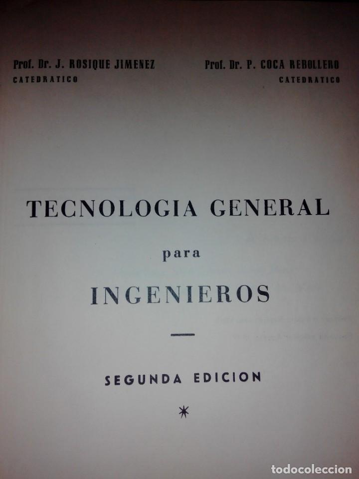 Libros de segunda mano de Ciencias: TECNOLOGIA GENERAL PARA INGENIEROS - Foto 2 - 132682342