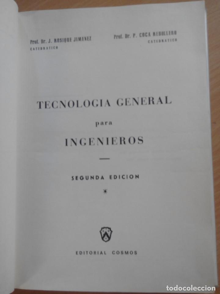 Libros de segunda mano de Ciencias: TECNOLOGIA GENERAL PARA INGENIEROS - Foto 3 - 132682342