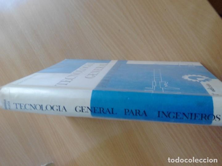 Libros de segunda mano de Ciencias: TECNOLOGIA GENERAL PARA INGENIEROS - Foto 5 - 132682342