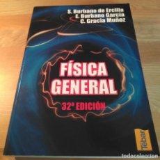 Libros de segunda mano de Ciencias: FÍSICA GENERAL 32.ª ED. BURBANO DE ERCILLA ET. AL. TÉBAR, 2007. Lote 132982694