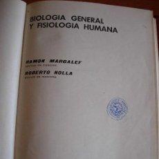 Libros de segunda mano: BIOLOGIA Y FISIOLOGIA HUMANA / RAMON MARGALEF. Lote 132985482